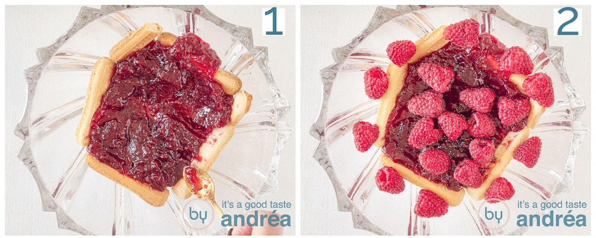 Cover the ladyfingers with raspberry jam. Spread fresh raspberries over it