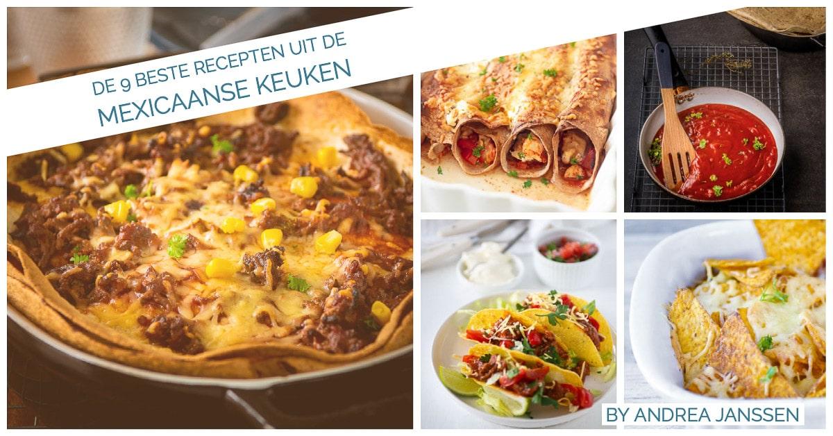 Een overzicht met vijf foto's met Mexicaanse recepten en tekst 9 beste recepten uit de Mexicaanse keuken